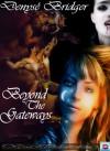 Beyond the Gateways - Denyse Bridger