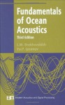 Fundamentals of Ocean Acoustics (Modern Acoustics and Signal Processing) - L.M. Brekhovskikh