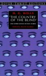 Country of the Blind and Other Stories - H.G. Wells