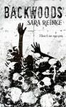 Backwoods - Sara Reinke