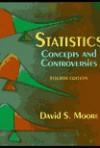Statistics: Concepts and Controversies - David S. Moore