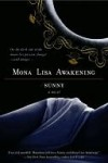Mona Lisa Awakening - Sunny