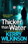 Thicker Than Water - Kerry Wilkinson