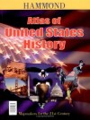Atlas of United States History with Map of Presidents with Charts - Hammond Inc, Hammond World Atlas Corporation