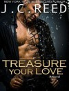 Treasure Your Love - J.C. Reed, Romy Nordlinger