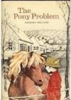 The Pony Problem - Barbara Holland