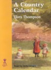 A Country Calendar, And Other Writings - Flora Thompson