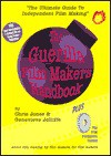 The Guerilla Film Makers Handbook And The Film Producers Toolkit - Chris Jones, Genevieve Jolliffe