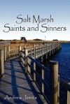 Salt Marsh Saints and Sinners - Andrew Jones