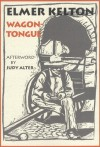 Wagontongue - Elmer Kelton, Judy Alter
