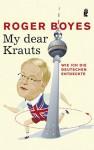 My dear Krauts - Roger Boyes, Axel Henrici