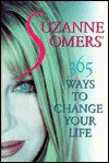 Suzanne Somers' 365 Ways to Change Your Life - Suzanne Somers