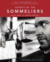 Secrets of the Sommeliers: How to Think and Drink Like the World's Top Wine Professionals - Rajat Parr, Jordan Mackay