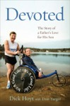 Devoted: The Story of a Father's Love for His Son - Don Hoyt, Don Yaeger