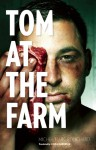Tom at the Farm - Michel Marc Bouchard, Linda Gaboriau