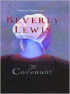 The Covenant (Abram's Daughters, #1) - Beverly Lewis