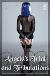 Angela's Trial and Tribulations - Mark Andrews