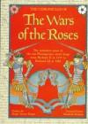 The Wars of the Roses - Elizabeth Hallam, Hugh Trevor-Roper