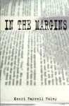 In the Margins - Kerri Farrell Foley