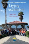 Living the Ascension: Your School's Guide to Increasing Enrollment - Daniel Horn
