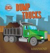 Dump Trucks - Amanda Doering Tourville, Paul M. Goodrum, Zachary Trover