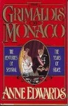 The Grimaldis of Monaco - Anne Edwards