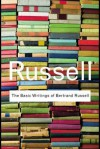 The Basic Writings of Bertrand Russell - Bertrand Russell