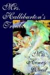 Mrs. Halliburton's Troubles - Mrs. Henry Wood
