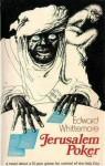Jerusalem Poker - Edward Whittemore