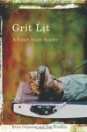 Grit Lit: A Rough South Reader - Tom Franklin, Brian Carpenter