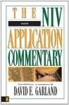 Mark (The NIV Application Commentary) - David E. Garland