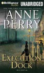 Execution Dock - Anne Perry, David Colacci