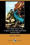 Great Sioux Trail - Joseph Alexander Altsheler