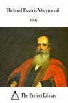 Works of Richard Francis Weymouth - Richard Francis Weymouth