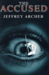 The Accused - Jeffrey Archer