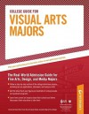 College Guide for Visual Arts Majors - Peterson's, Jill Schwartz, Peterson's, Sandra Reed