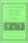 Amores, Medicamina Faciei Femineae, Ars Amatoria, Remedia Amoris - Ovid, E.J. Kenney