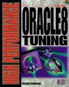 High Performance Oracle8 Tuning: Performance And Tuning Techniques For Getting The Most From Your Oracle8 Database - Donald K. Burleson