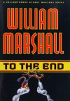 To the End - William Marshall