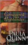 Conquered by a Highlander - Paula Quinn