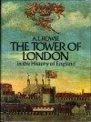 The Tower of London in the History of England - A.L. Rowse