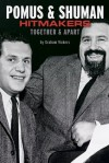 Pomus & Shuman: Hitmakers: Together & Apart - Graham Vickers