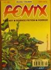 Fenix 1999 2 (81) - Jacek Piekara, Andrzej Zimniak, Małgorzata Michalska, Somtow Sucharitkul, Redakcja magazynu Fenix