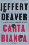 Carta bianca - Jeffery Deaver, Valentina Ricci