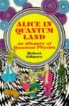 Alice in Quantumland - Robert Gilmore