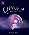 Ideas of Quantum Chemistry, Second Edition - Lucjan Piela