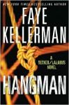 Hangman: A Decker/Lazarus Novel - Faye Kellerman