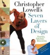 Christopher Lowell's Seven Layers of Design: Fearless, Fabulous Decorating - Christopher Lowell, Douglas Arthur Hill