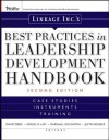 Linkage Inc's Best Practices in Leadership Development Handbook: Case Studies, Instruments, Training (J-B US non-Franchise Leadership) - Linkage Inc, David Giber, Samuel M. Lam, Marshall Goldsmith, Justin Bourke