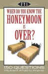 When Do You Know the Honeymoon Is Over? - Apandisis Publishing